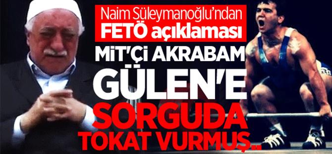 Naim Süleymanoğlu'dan FETÖ açıklaması!