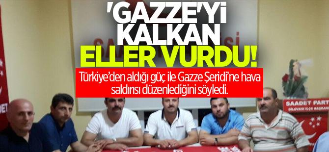 """Gazze'yi Kalkan Eller Vurdu"""