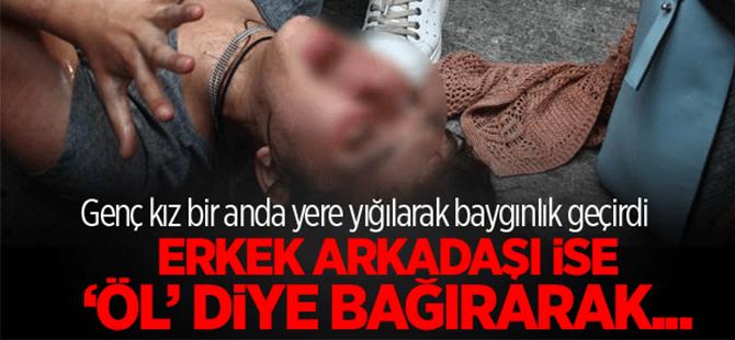 Adana'da genç kız yol ortasında kriz geçirdi