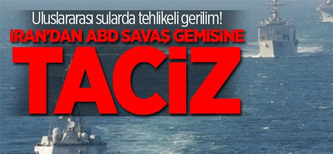 İran ABD savaş gemisini taciz etti!