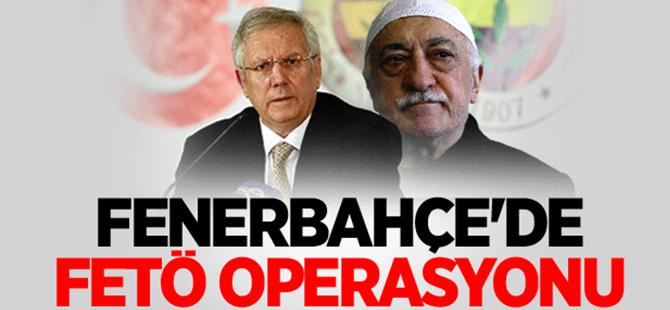 Fenerbahçe'de FETÖ operasyonu başladı