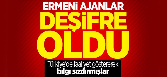 Türkiye'deki Ermeni ajanlar deşifre edildi
