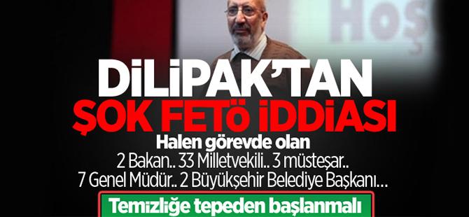 Abdurrahman Dilipak'tan şok FETÖ iddiası