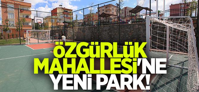 Özgürlük Mahallesi'ne Yeni Park