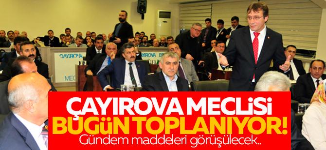 Çayırova meclisi bugün toplanıyor