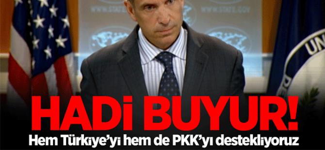 Toner: Türkiye'yi de PKK'yı da destekliyoruz