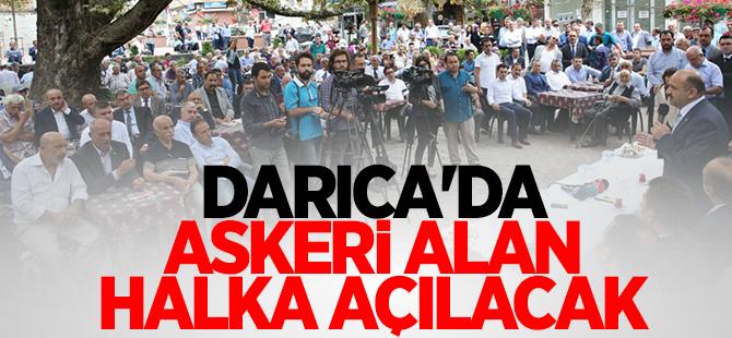 Darıca'da askeri alan halka açılacak