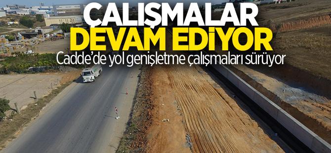 Muhsin Yazıcıoğlu Caddesi'nde yol genişletme çalışmaları sürüyor