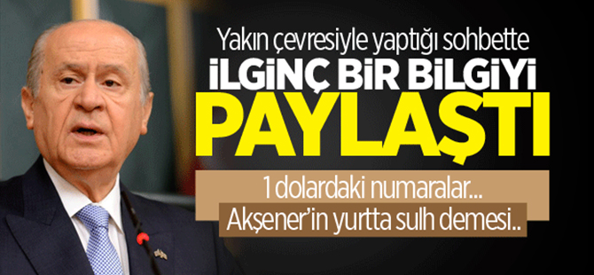 MHP lideri Devlet Bahçeli: Dolardaki seri numarası ByLock şifresi