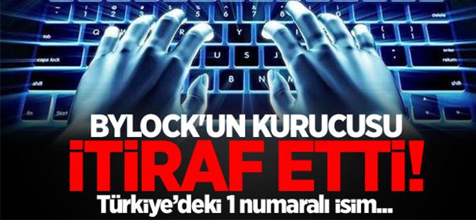 ByLock'un kurucusu Türkiye'deki 1 numarayı itiraf etti