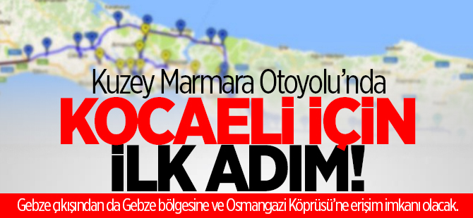 Kuzey Marmara Otoyolu'nda ilk adım