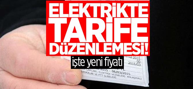 Elektrikte tarife değişti, işte yeni fiyatı
