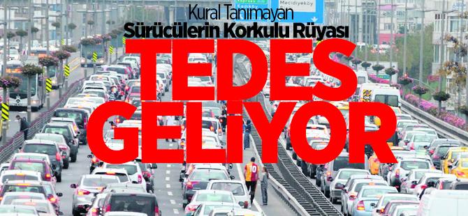 TEDES sistemi İstanbul'a kurulacak!