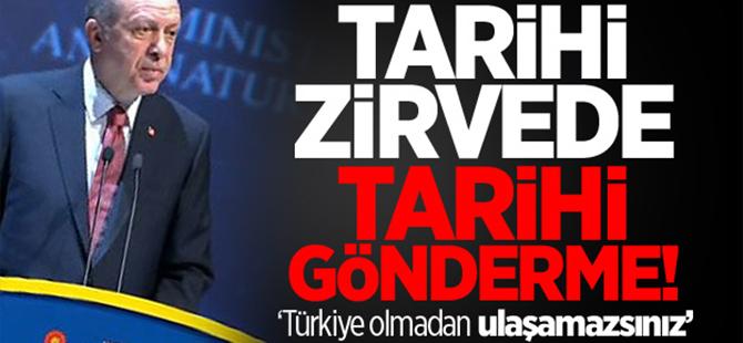 Cumhurbaşkanı Erdoğan'dan tarihi gönderme