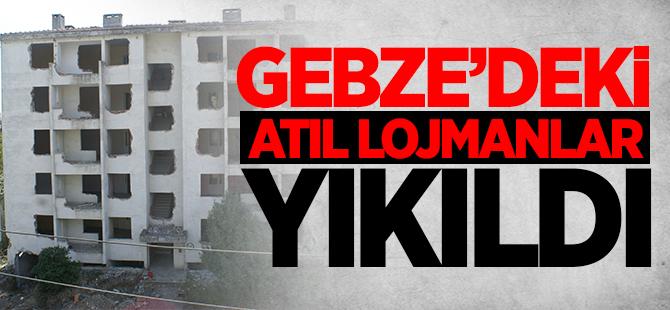 ASKERİ LOJMANLAR YIKILDI!