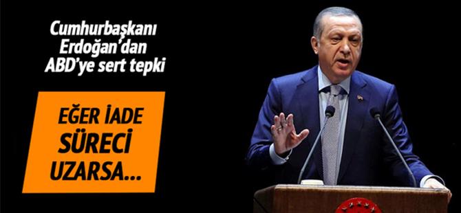 Erdoğan'dan Gülen'in iadesi için adım atmayan ABD'ye tepki gösterdi