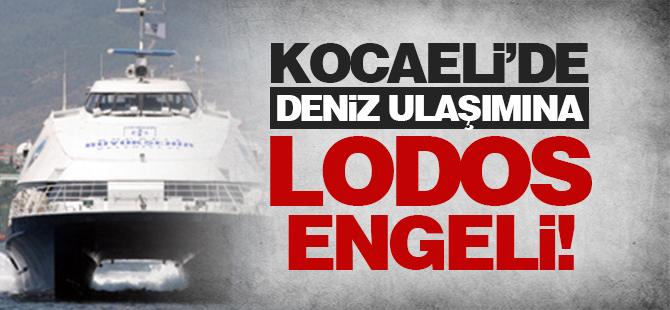 Kocaeli'de deniz ulaşımına lodos engeli
