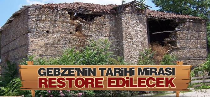 Gebze'nin tarihi mirası restore edilecek