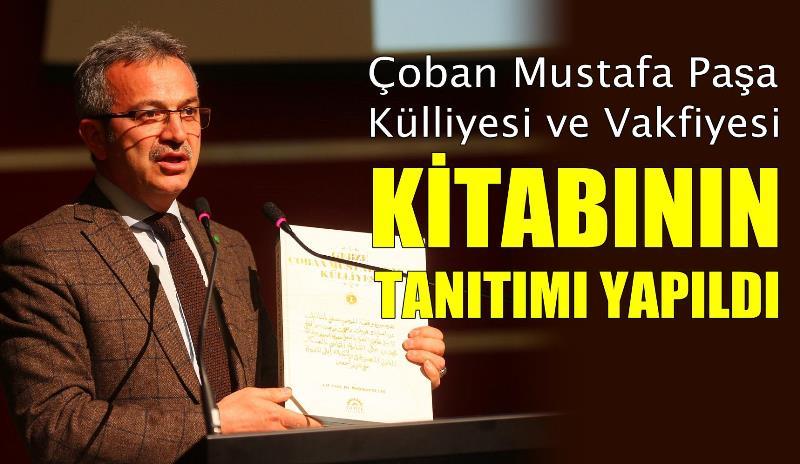 Çoban Mustafa Külliyesi kitaplaştı