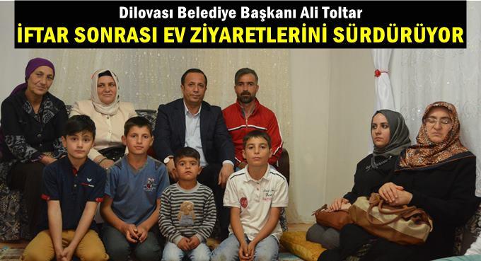 Başkan Toltar'dan İftar sonrası ev ziyaretleri devam ediyor