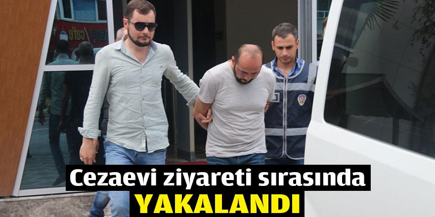 Cezaevi ziyareti sırasında yakalandı