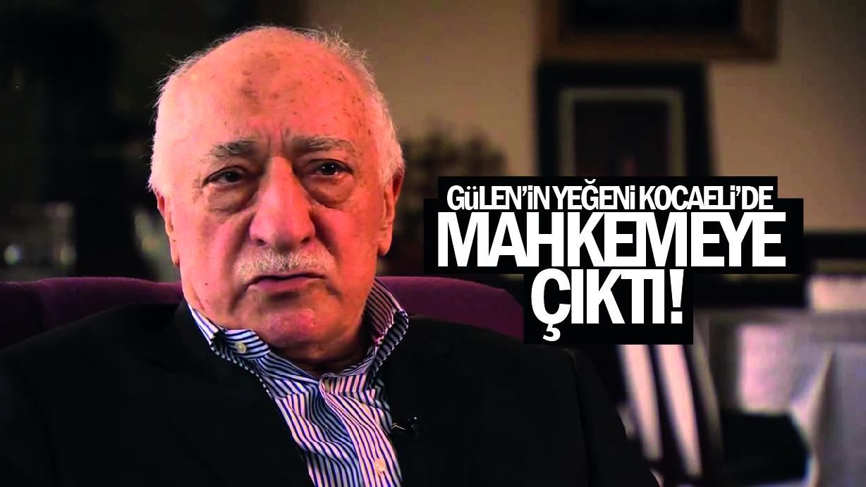 Gülen'in Yeğeni Kocaeli'de mahkemeye çıktı