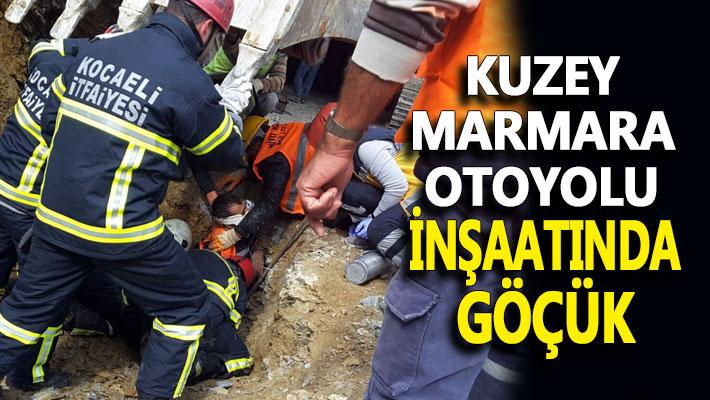 Kuzey Marmara Otoyolu inşaatında göçük