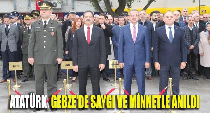 Atatürk Gebze'de saygı ve minnetle anıldı