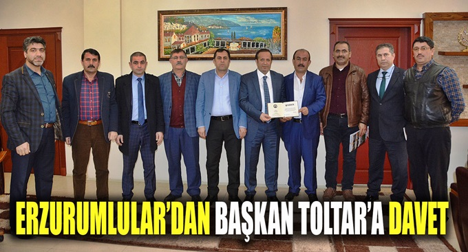 Erzurumlular Derneğinden, Başkan Toltar'a ziyaret