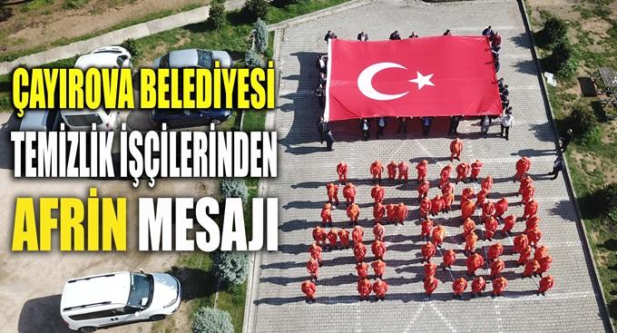 Çayırova Belediyesi Temizlik İşlerinden Afrin mesajı!