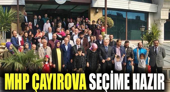 MHP Çayırova'dan seçim buluşması!