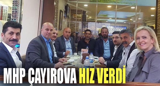 MHP Çayırova çalışmalara hız verdi