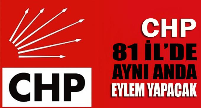 CHP eylem yapacak