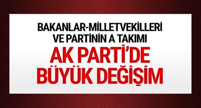 AK Parti'de büyük değişim var