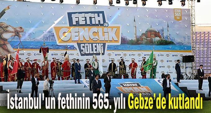 İstanbul'un fethinin 565. yılı kutlandı