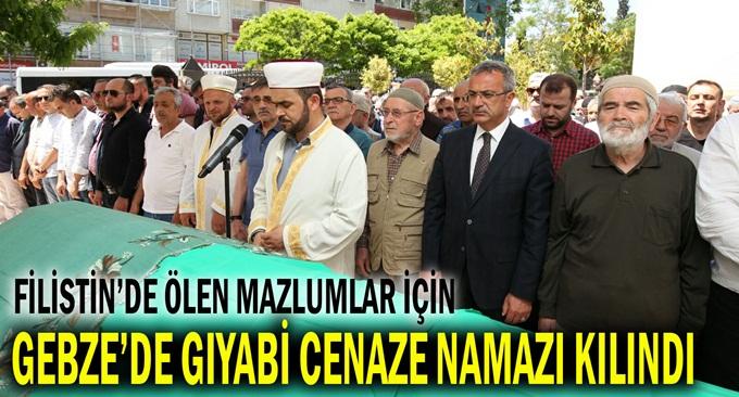 Filistin için Gebze'de gıyabi cenaze namazı kılındı!