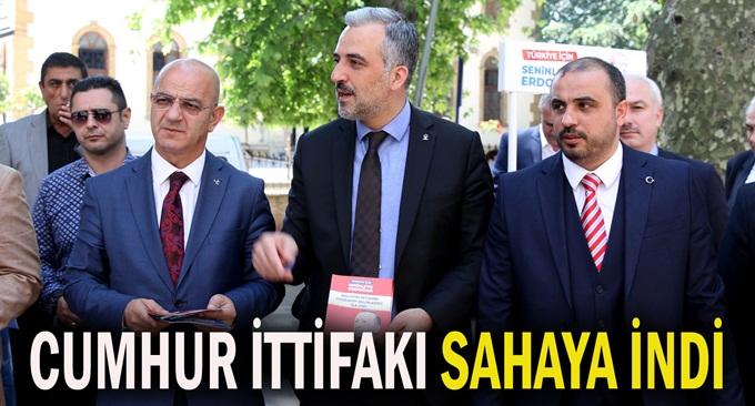 AK Parti, MHP ve BBP İl Başkanları sahaya indi