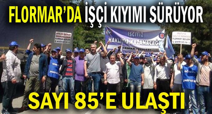 Flormar'da atılan işçi sayısı 85'e ulaştı