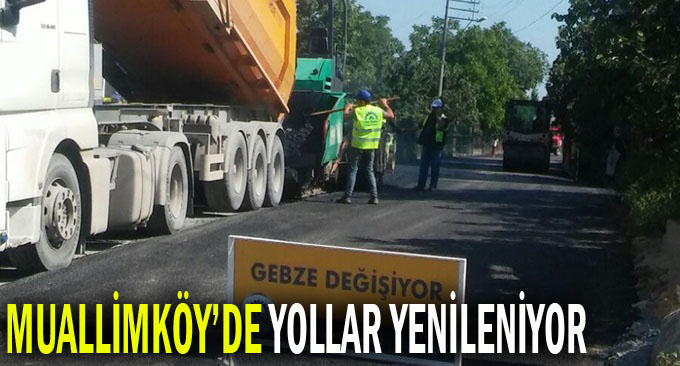 Muallimköy'de yollar yenileniyor