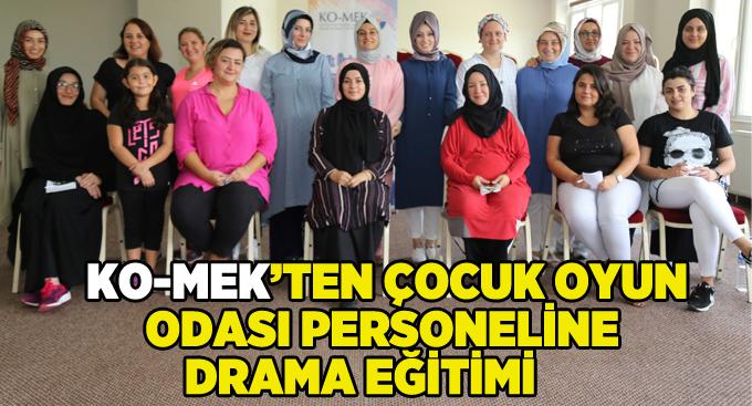 KO-MEK'ten Çocuk Oyun Odası personeline drama eğitimi