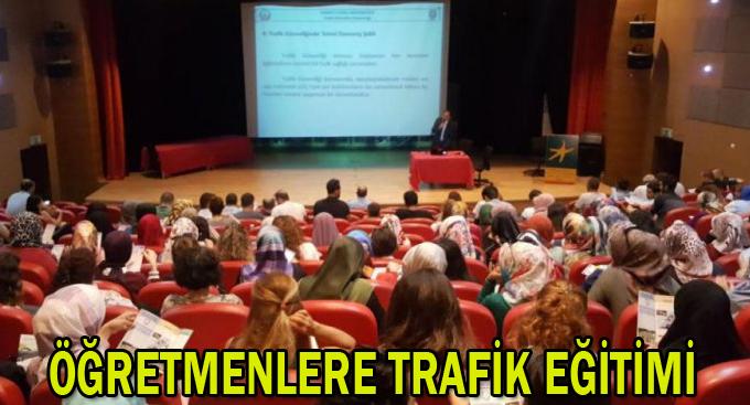 Öğretmenlere trafik eğitimi