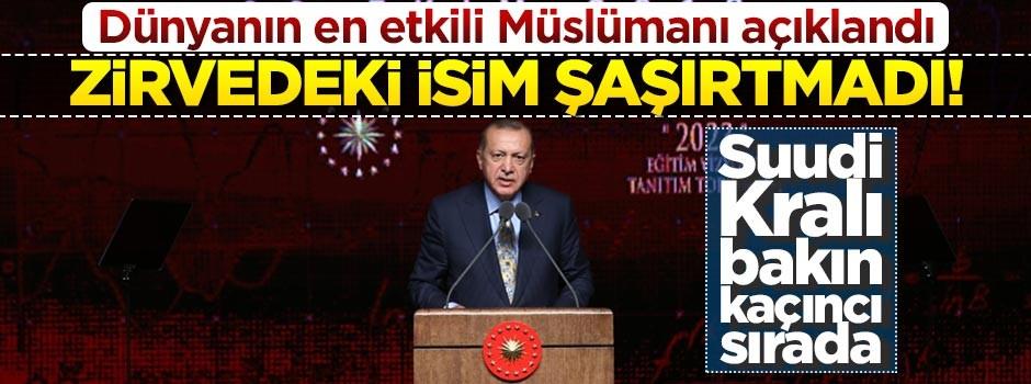500 kişilik listenin zirvesinde... İşte dünyanın en etkili Müslümanı!