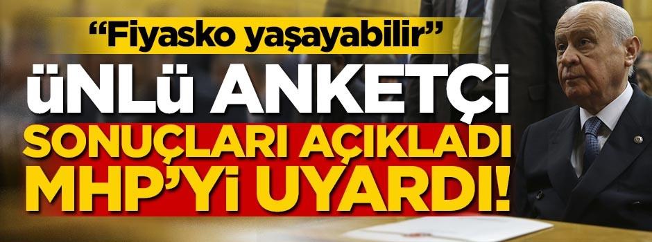 Ünlü isim, son anket sonuçlarını açıkladı, MHP'yi uyardı!