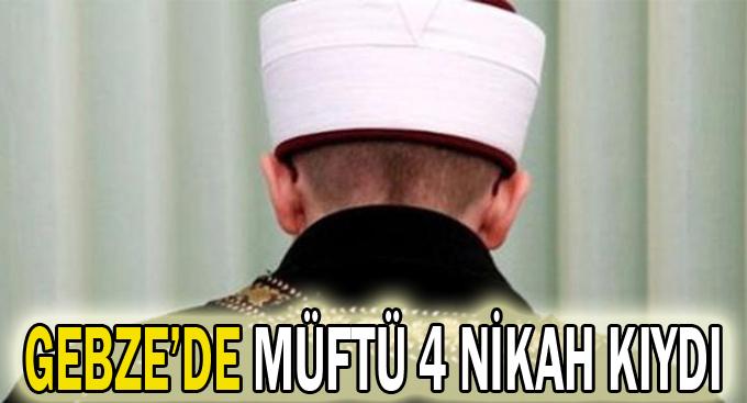 Gebze'de Müftü 4 Nikah Kıydı