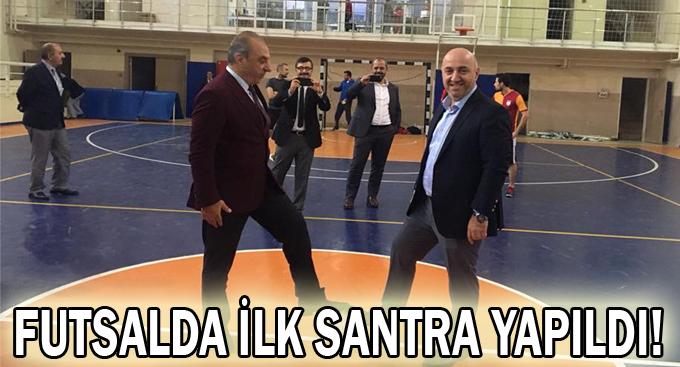 Futsalda ilk santra yapıldı!
