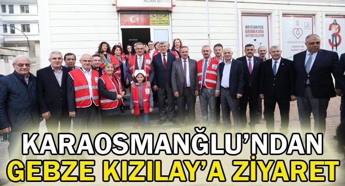 Karaosmanoğlu'ndan Gebze Kızılay'a ziyaret