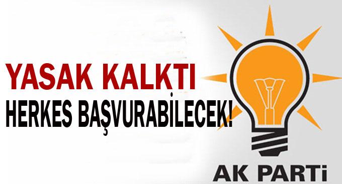 AK Parti'de o yasak kalktı Başvurular Başlıyor!