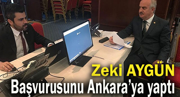 Zeki Aygün Ankara'dan başvurdu