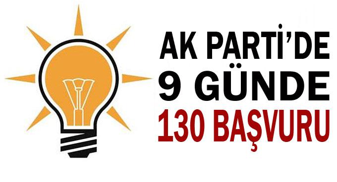 AK Parti'de 130 başvuru