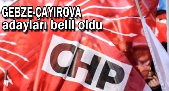 Gebze-Çayırova adayları belli oldu